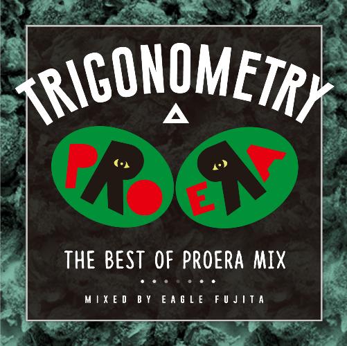 [Mixtape] イーグル藤田 / Trigonometry – The Best Of Pro Era Mix –