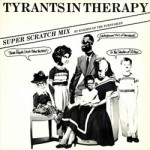 cover_tyrants_in_therapy_three_people_knights_of_the_turntables_scratch_mix_1984_jdc_0038_f_e433a70e15