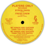 label_byron_davis_fresh_crew_my_hands_are_quicker_than_the_eye_players_only_por_003_1985_a_ca73a9078a